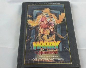 Harry and the Hendersons Novel by Joyce Thompson, Hardcover Harry and the Hendersons, 1987, 80's Movies, Vintage Books, Weekly Reader Books