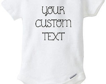 Customizable Onesie Newborn and Baby