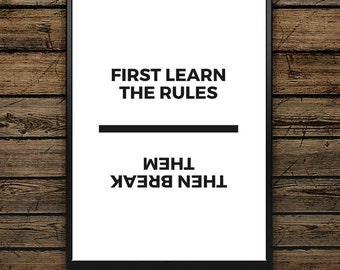 "Poster Quote ""First Learn The Rules"" - Scandinavian Style - Wall decoration - typographic design - Black and White Poster - Premium gift"