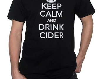 Keep Calm and Drink Cider T-Shirt