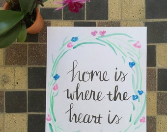 """Calligraphy """"Home is Where the Heart is"""""""