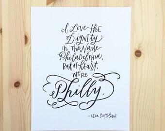Philadelphia Calligraphy Quote Print