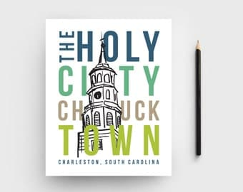 The Holy City, Chucktown, Charleston, SC 8x10 Graphic Print