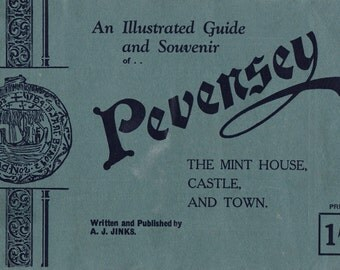 An Illustrated Guide and Souvenir of Pevensey