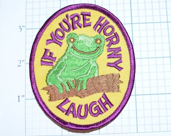 If You're Horny Laugh (Toad) Iron-on Vintage Embroidered Patch Frog Racy Suggestive Jacket Patch Vest Patch Jeans Patch Backpack Patch s17
