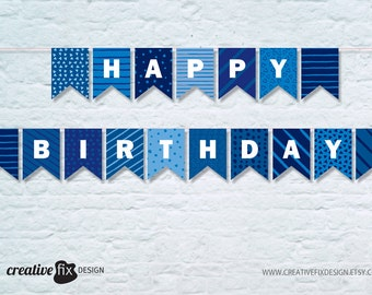 Printable Banner BLUE Happy Birthday  Pretty diy Decor Blue Bunting Flags Birthday Wall decor Party banner Paper Banner diverse blue pattern