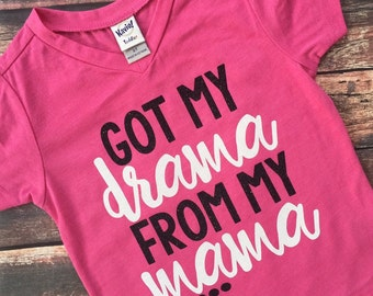 Drama from My Mama, Mommy and Me, Mom Life, Cute Shirt, Girls Tshirt, Funny Shirt, Toddler Tshirt, Drama, Cute Tee, Mothers Day, Drama Queen