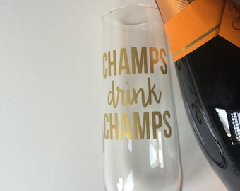 Champs drink champs, champagne flutes