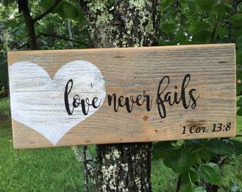 Love never fails Bible verse / scripture wood sign