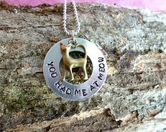Cat Necklace You Had Me At Meow Cat Lover Gift Cat Rescue Hand Stamped Jewelry