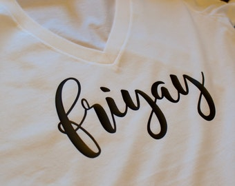 Friyay, friday fun day, friday, fun tee