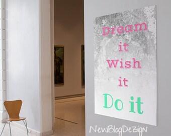 Dream it, Wish it, Do it pdf digital download