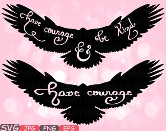 Have courage and be Kind Quote Mascot Woodland Monogram Cutting Files SVG Silhouette school Clipart illustration eps png zoo Vector 503s