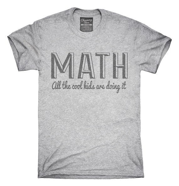 piserialajax.cf: math shirt kids. From The Community. Amazon Try Prime All math t-shirt is the perfect math shirt for any math student, math Grammar Is Important But Math Is Importanter Funny T Shirt. by Great Funny Math T-shirts. $ $ 14 99 Prime. FREE Shipping on eligible orders.