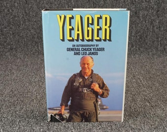 Yeager An Autobiography By General Chuck Yeager And Leo Janos 1986