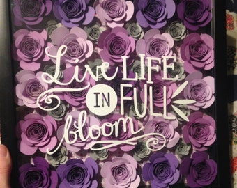 Live life in fullbloom 11x11 shadowbox