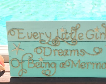 Handmade Every Little Girl Dreams Of Being A Mermaid Beach Pallet Art Coastal Decor Mermaid Art Rope Art Pallet Art Mermaid
