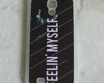 Feelin' Myself Phone Case for Galaxy Models