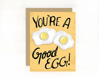 You're a Good Egg. Valentine. Anniversary. Thanks. Birthday. All Occasion.  1pc