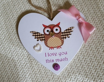 """hanging heart with owl. """"i love you this much"""" perfect gift"""