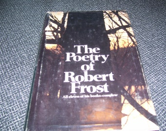 The Poetry of Robert Frost 1st ed 1969 HC/DJ 607 pgs Vintage