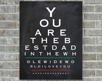 You are the best dad printable -Father's day gift-Eye chart art printable -Instant download -Father's day printable -Chalkboard  printable