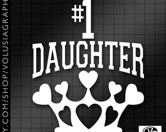 Custom #1 Daughter Queen of Hearts Crown Vinyl Decal Sticker