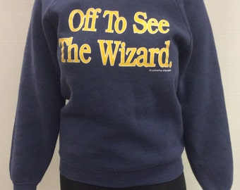 80s Lunatic Fringe Off to See the Wizard Sweatshirt