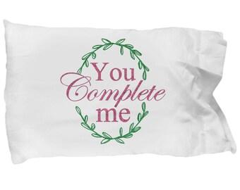 You Complete Me Pillowcase, LOVE Pillowcase, Valentine's Day Gift, Teen Gift, Teen Bedding, Fun Pillowcase, Novelty Pillowcase