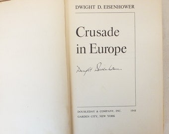 "Dwight Eisenhower autographed book ""Crusade in Europe"", 1948"