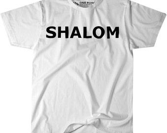 Shalom Peace Happy Friendly Hebrew T-Shirt W/ Black Letters