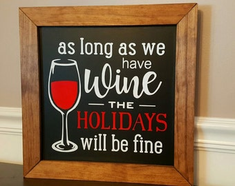 As Long as We Have Wine Wooden Wall Decor