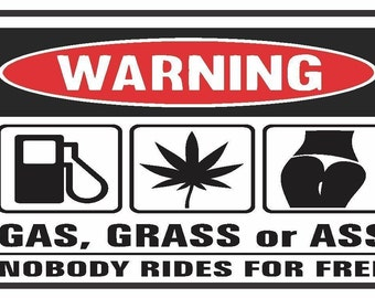 2 Pieces Funny Warning  Gas, Grass or Ass Vinyl Decals Stickers Full Color/Weather Proof. U.S.A Free Shipping