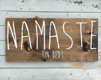 Namaste in bed sign | Namaste | handmade sign | yoga sign | wooden sign | wall decor | wall art | home decor | namaste sign |