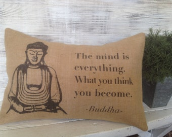 BUDDHA QUOTE, BURLAP Pillow,Pillow Insert Included
