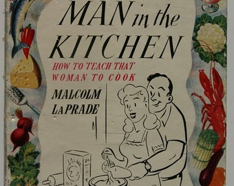 The Man In The Kitchen, Malcolm La Prade, Hardback Book 1952