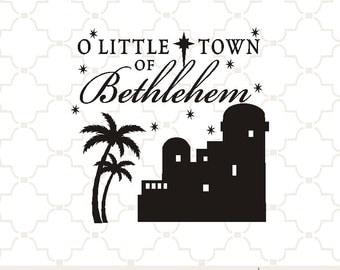 SVG Bethlehem - O little town PNG EPS digital