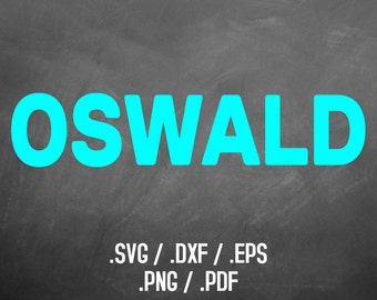 Oswald Font Design Files For Use With Your Silhouette Studio Software, DXF Files, SVG Font, EPS Files, Png Font, Block Font Silhouette