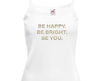 Be Happy Vest Top