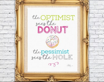 Watercolor Print - Optimist Sees a Donut - Typography Print - Digital Download