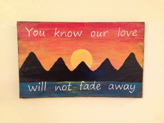 Our Love Is Fading Away: Grateful Dead Lyrics On Wood Sunset Painting Our Love Will