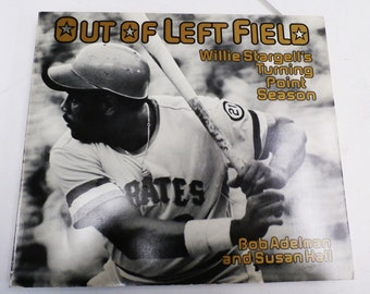 Out of Left Field - Willie Stargell's Turning Point Season 1980 ed