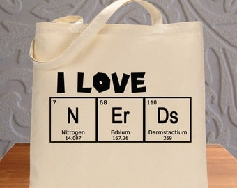 I Love Nerds Tote Bag Environmentally Friendly Reuseable Market Bag Chemistry Gift Science Geek Cotton Canvas Eco-Friendly 1019