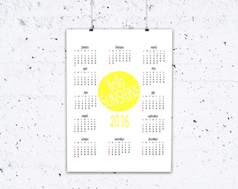 Hello Sunshine 2016 A4 Calendar PRINTABLE Wall Art Digital Download Instant Poster Print Sunny Yellow Happy Modern Kitchen Office Work Store