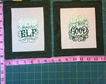 Believe in Your Elf & I've Been Good (ish) mini banners - Christmas Close Out