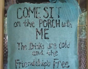 Come Sit on The Porch Burlap Mason Jar