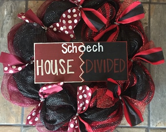 House divided wreath made for the SCHOECH'S!!