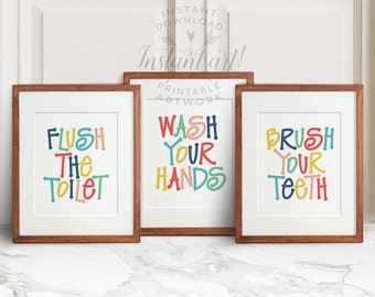 Kids bathroom art - 3 PRINTABLES: flush the toilet,wash your hands,brush your teeth,colorful bathroom wall decor,printable bathroom art,