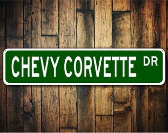 Chevy Corvette Street Sign, Corvette Souvenir, Corvette Gift, Dad Birthday, Gift for Dad, Father's Day Gift- Quality Aluminum Sign