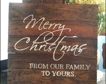 Gift, Merry Christmas from our family to yours, christmas signs, wood christmas signs, christmas decor, family name signs